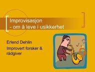 Improvisasjon - om å leve i usikkerhet