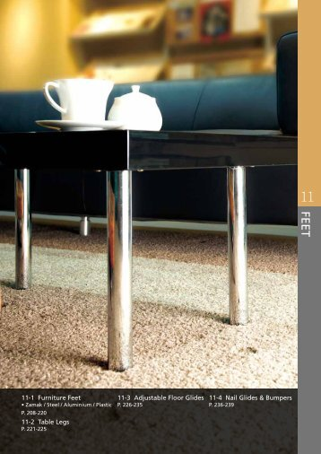 11-1 Furniture Feet 11-2 Table Legs 11-3 Adjustable Floor Glides 11 ...