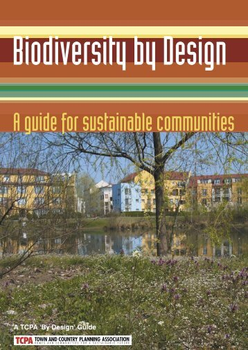 Biodiversity by Design - A Guide for Sustainable Communities - Urbed