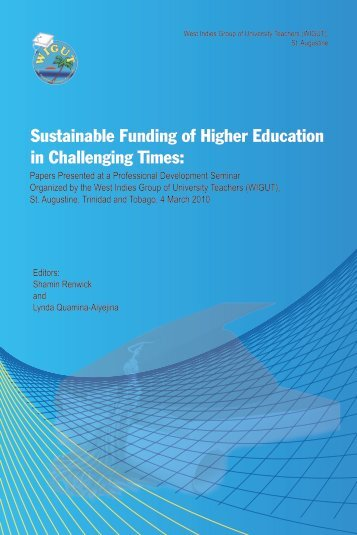 Sustainable Funding of Higher Education in Challenging ... - Uwi.edu