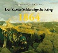 1864 Der Zweite Schleswigsche Krieg - Tøjhusmuseet
