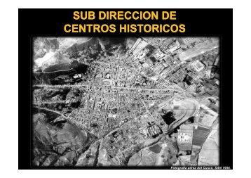 SUB DIRECCION DE CENTROS HISTORICOS - Dirección ...