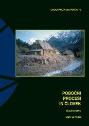 pobo^ni procesi in ^lovek - Geografski inštitut Antona Melika - ZRC ...
