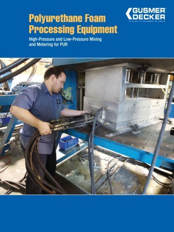 Polyurethane Foam Processing Equipment - Graco Inc.