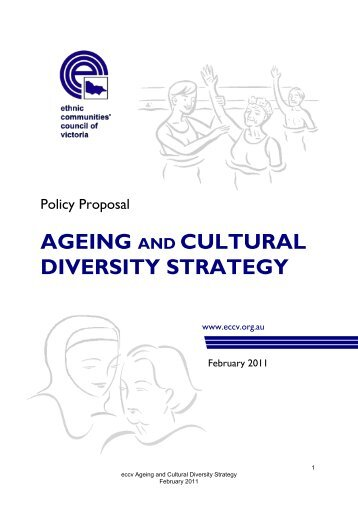 ageing and cultural diversity strategy - Ethnic Communities Council ...