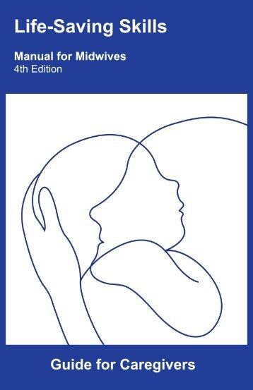 LSS Guide for Caregivers - Midwifery Education Programs