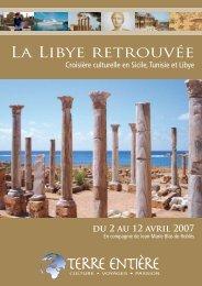 La Libye retrouvée, du 2 au 12 avril - Terre Entière