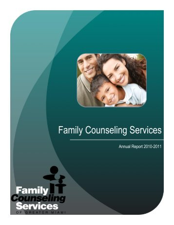 View our 2010-2011 Annual Report - Family Counseling Services of ...