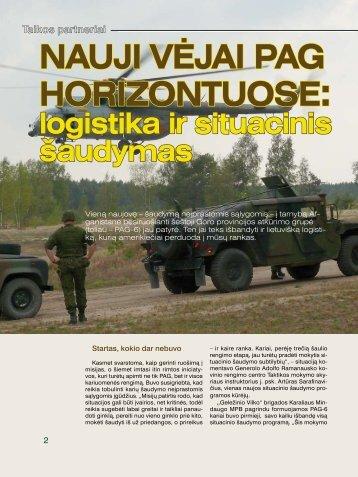 Nauji vėjai PaG horizontuose: logistika ir situacinis šaudymas