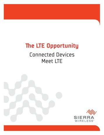 The LTE Opportunity - 4G Americas