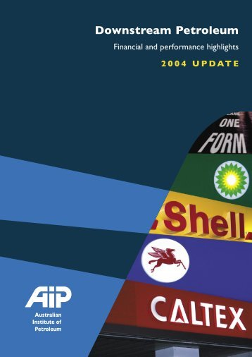 Downstream Petroleum - 2004 update - Australian Institute of ...