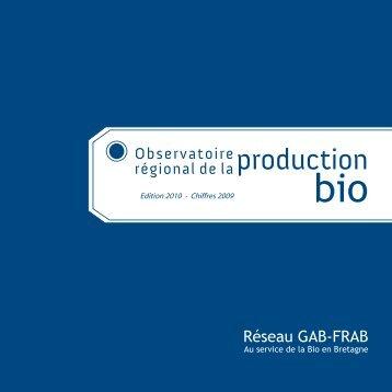 Réseau GAB-FRAB Observatoire régional de laproduction