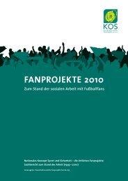 KOS Sachbericht - Fanprojekte 2010 - Koordinationsstelle Fanprojekte