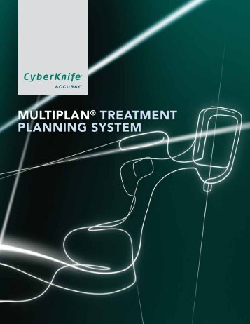 """MULTIPLAN"""" TREATMENT PLANNING SYSTEM - Accuray"""