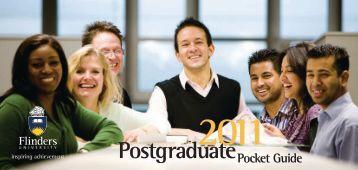2011 Postgraduate Pocket Guide - Flinders University
