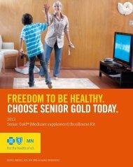 why senior gold? - Minnesota Health Insurance Network