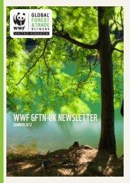 WWF GFTN-UK Summer Newsletter 2012 - WWF UK