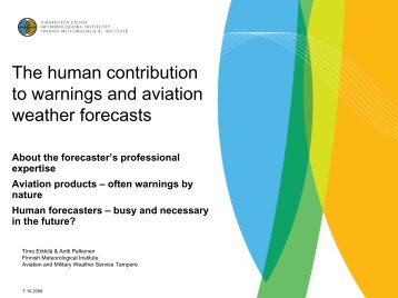 The human contribution to warnings and aviation weather forecasts