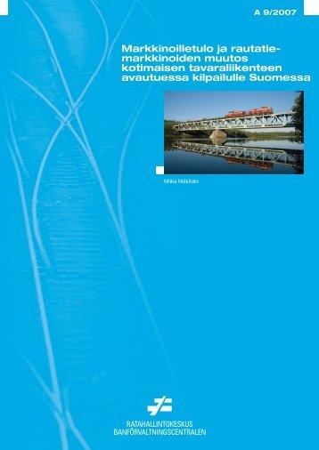 Markkinoilletulo ja rautatie- markkinoiden muutos ... - Liikennevirasto