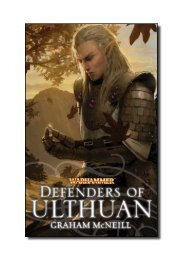 DEFENDERS OF ULTHUAN Graham McNeill - The Black Library