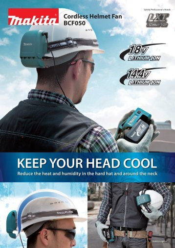 KEEP YOUR HEAD COOL - Makita