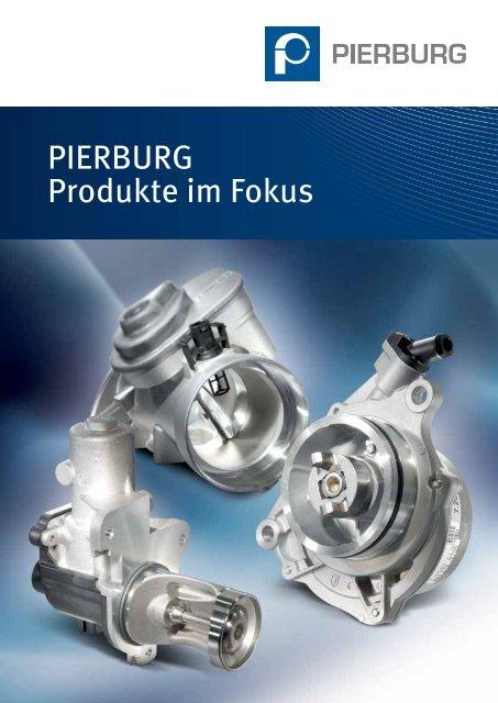 PIERBURG Produkte im Fokus - MS Motor Service Deutschland GmbH