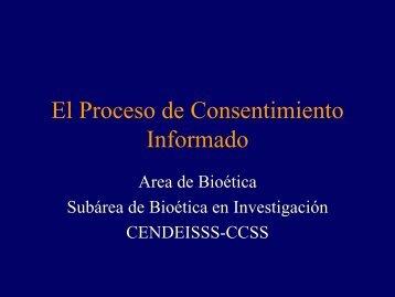 El Proceso de Consentimiento Informado - CENDEISSS