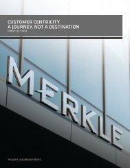 customer centricity a journey, not a destination - Merkle