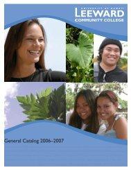 2006-2007 Catalog - Leeward Community College - University of ...