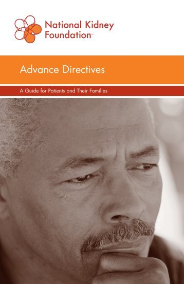 Advance Directives - A Guide for Patients and Their Families