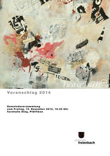 Voranschlag 2014 [PDF, 641 KB] - Gemeinde Freienbach