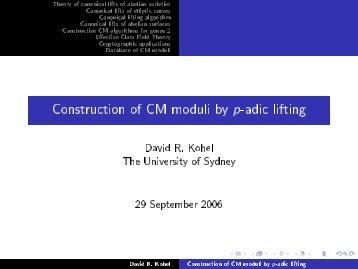 Construction of CM moduli by p-adic lifting - ECHIDNA: Elliptic ...