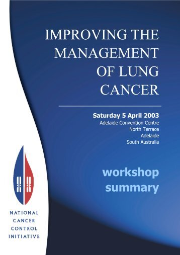 IMPROVING THE MANAGEMENT OF LUNG ... - Cancer Australia