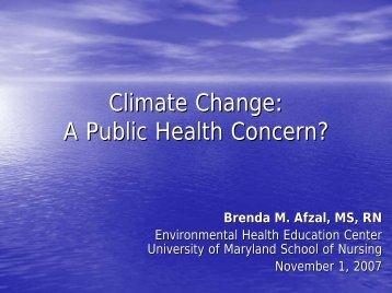 Climate Change: A Public Health Concern?
