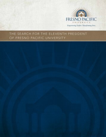 the search for the eleventh president of fresno pacific university