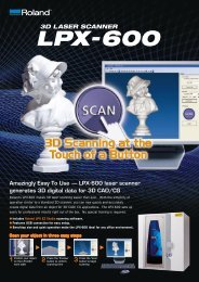 Roland's LPX-600 makes 3D laser scanning easier ... - Roland DG