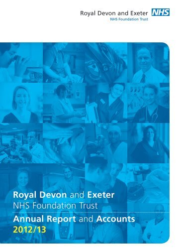 Annual Report and Accounts 2012/13 - Royal Devon & Exeter Hospital