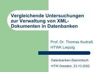 Vergleichende Untersuchungen zur Verwaltung von XML ...