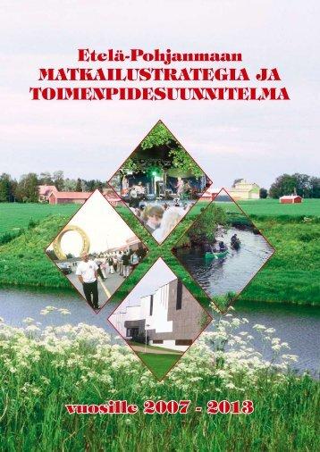 Etelä-Pohjanmaan matkailustratEgia ja toimEnPidEsuunnitElma ...