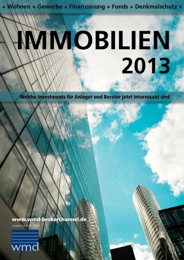 Immobilien 2013 - WMD Brokerchannel