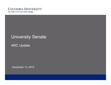 a slide presentation on the ARC system - Columbia University Senate