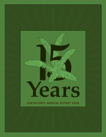2008 Annual Report - EarthCorps