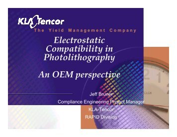Electrostatic Compatibility in Photolithography An OEM ... - Sematech