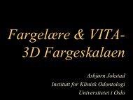 Fargelære og bruk av VITA-3D fargeskalaen.