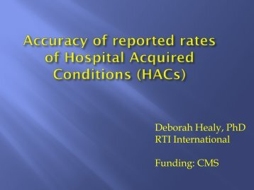 Accuracy of reported rates of Hospital Acquired ... - AcademyHealth