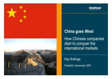 China goes West How Chinese companies start to ... - Roland Berger