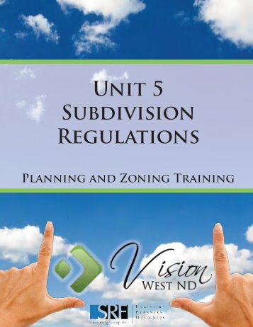 Unit 5 Subdivision Regulations - Vision West ND