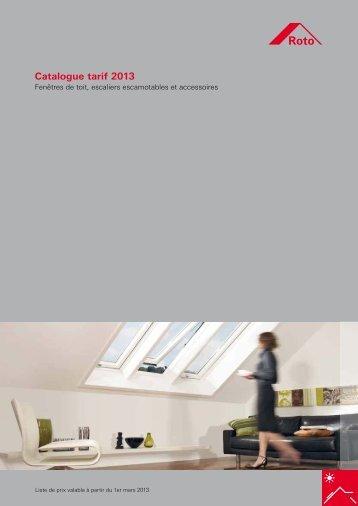 Catalogue tarif 2013 - La Fenêtre de Toit - Roto