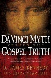 The DaVinci Myth vs. The Gospel Truth - Online Christian Library
