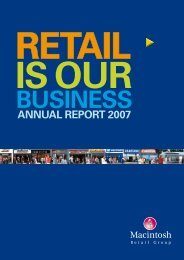 Annual Report 2007 interactive pdf - Macintosh Retail Group